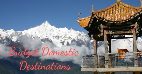 Budget Domestic Destinations
