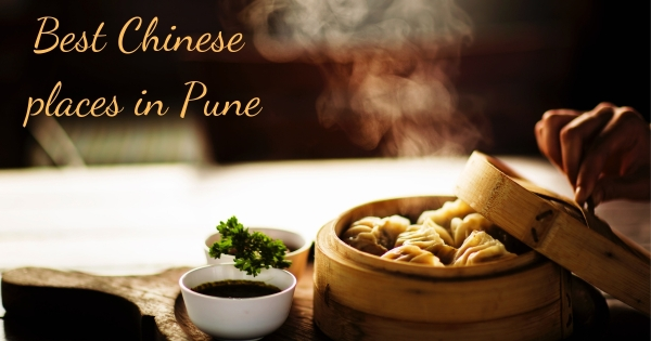 Best Chinese places in Pune